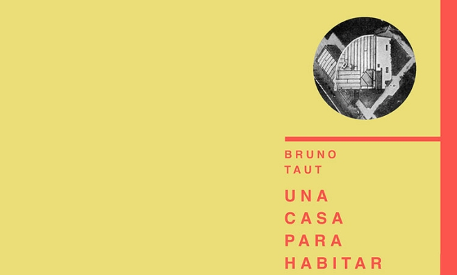 2015_BLGO MDANAVARRA_PUBLICACIONES_ BRUNO TAUT_ UNA CAS PARA HABITAR 02